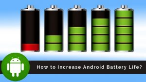 How to increase your battery life